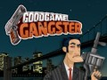 Oyunlar GoodGame Gangster