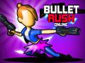 Oyunlar Bullet Rush Online